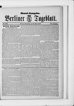 Berliner Tageblatt und Handels-Zeitung vom 22.04.1886