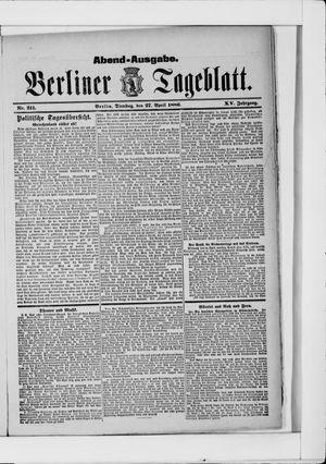 Berliner Tageblatt und Handels-Zeitung vom 27.04.1886