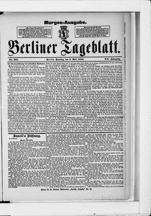 Berliner Tageblatt und Handels-Zeitung vom 02.05.1886