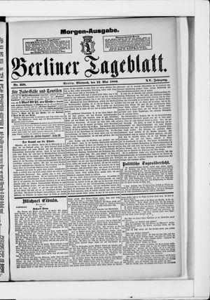 Berliner Tageblatt und Handels-Zeitung vom 12.05.1886