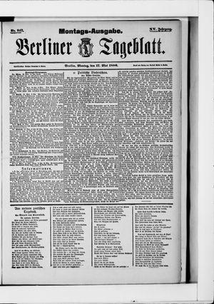 Berliner Tageblatt und Handels-Zeitung vom 17.05.1886