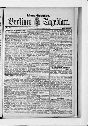 Berliner Tageblatt und Handels-Zeitung vom 18.05.1886