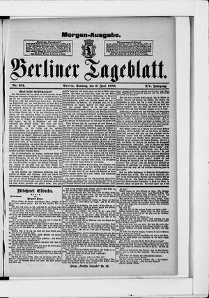 Berliner Tageblatt und Handels-Zeitung vom 06.06.1886