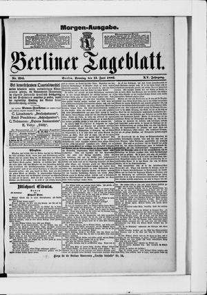 Berliner Tageblatt und Handels-Zeitung vom 13.06.1886