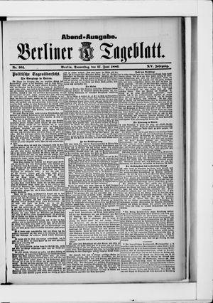 Berliner Tageblatt und Handels-Zeitung vom 17.06.1886