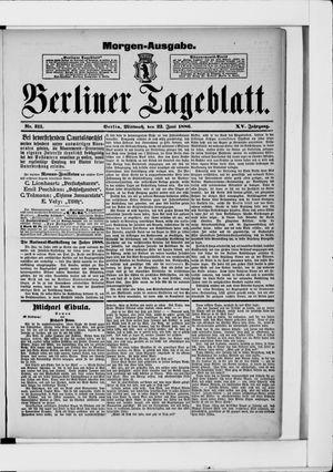 Berliner Tageblatt und Handels-Zeitung vom 23.06.1886