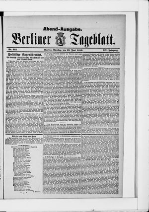 Berliner Tageblatt und Handels-Zeitung vom 29.06.1886