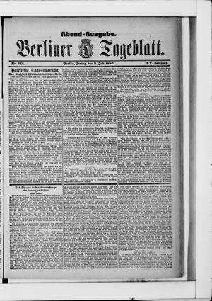 Berliner Tageblatt und Handels-Zeitung vom 09.07.1886