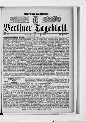 Berliner Tageblatt und Handels-Zeitung vom 11.07.1886