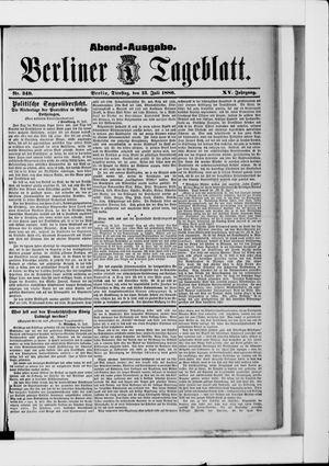 Berliner Tageblatt und Handels-Zeitung vom 13.07.1886
