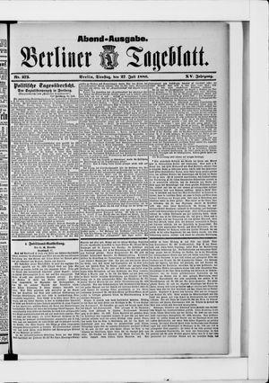 Berliner Tageblatt und Handels-Zeitung vom 27.07.1886