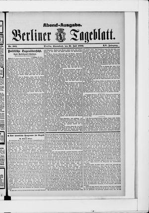 Berliner Tageblatt und Handels-Zeitung vom 31.07.1886