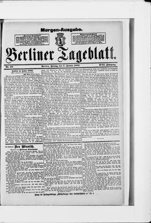 Berliner Tageblatt und Handels-Zeitung on Jan 7, 1887