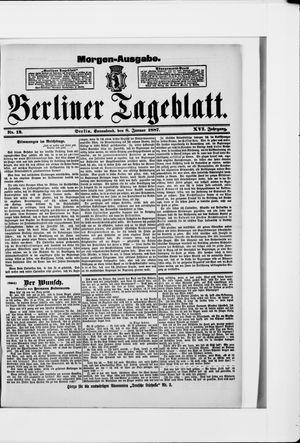 Berliner Tageblatt und Handels-Zeitung on Jan 8, 1887