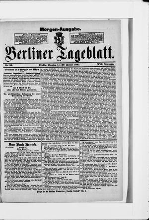 Berliner Tageblatt und Handels-Zeitung vom 30.01.1887
