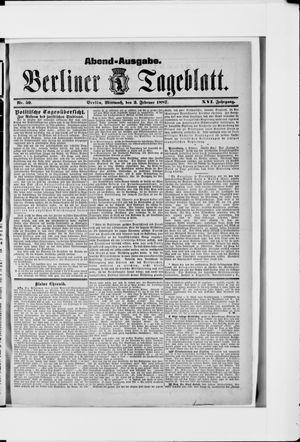 Berliner Tageblatt und Handels-Zeitung on Feb 2, 1887