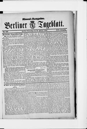 Berliner Tageblatt und Handels-Zeitung on Feb 24, 1887