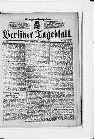 Berliner Tageblatt und Handels-Zeitung vom 27.02.1887