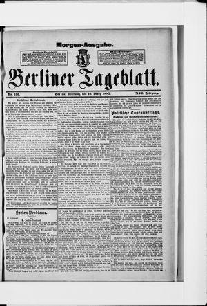 Berliner Tageblatt und Handels-Zeitung vom 16.03.1887