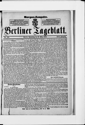 Berliner Tageblatt und Handels-Zeitung vom 17.03.1887