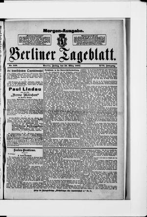 Berliner Tageblatt und Handels-Zeitung vom 18.03.1887