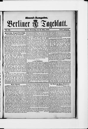 Berliner Tageblatt und Handels-Zeitung vom 24.03.1887