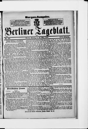 Berliner Tageblatt und Handels-Zeitung vom 27.03.1887