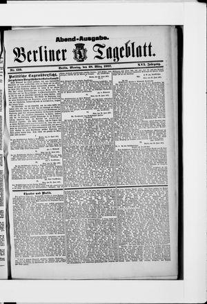 Berliner Tageblatt und Handels-Zeitung vom 28.03.1887