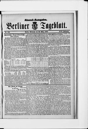 Berliner Tageblatt und Handels-Zeitung vom 30.03.1887