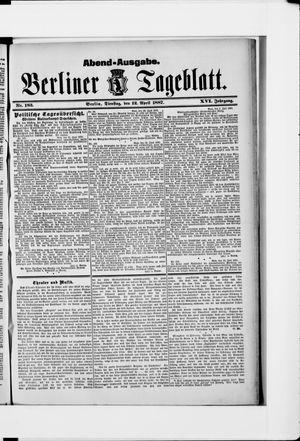 Berliner Tageblatt und Handels-Zeitung vom 12.04.1887