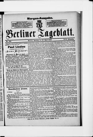 Berliner Tageblatt und Handels-Zeitung vom 17.04.1887