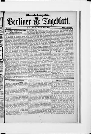 Berliner Tageblatt und Handels-Zeitung vom 26.04.1887