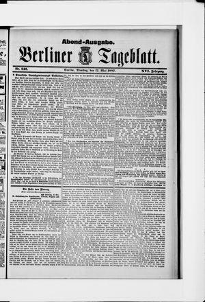 Berliner Tageblatt und Handels-Zeitung vom 17.05.1887