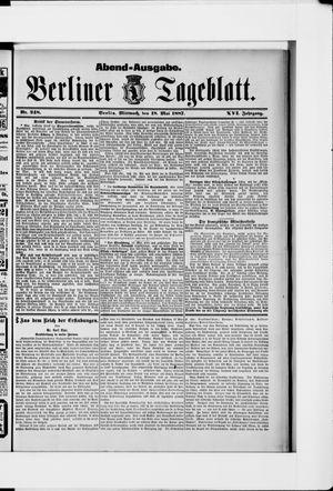 Berliner Tageblatt und Handels-Zeitung vom 18.05.1887