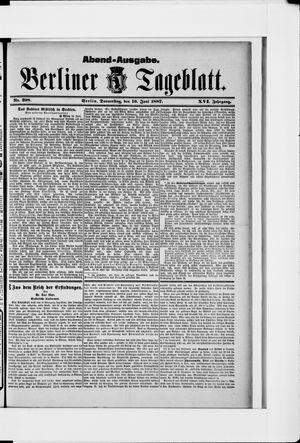 Berliner Tageblatt und Handels-Zeitung vom 16.06.1887