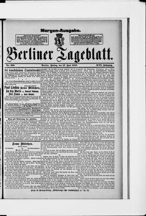 Berliner Tageblatt und Handels-Zeitung on Jun 17, 1887