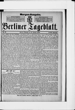Berliner Tageblatt und Handels-Zeitung vom 15.01.1888