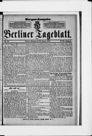 Berliner Tageblatt und Handels-Zeitung vom 22.01.1888