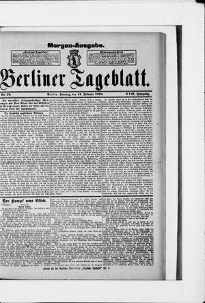 Berliner Tageblatt und Handels-Zeitung vom 12.02.1888