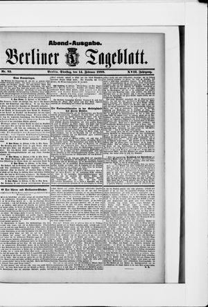 Berliner Tageblatt und Handels-Zeitung vom 14.02.1888