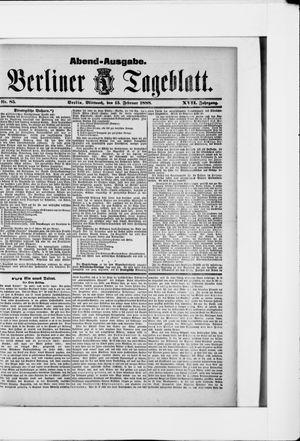 Berliner Tageblatt und Handels-Zeitung vom 15.02.1888
