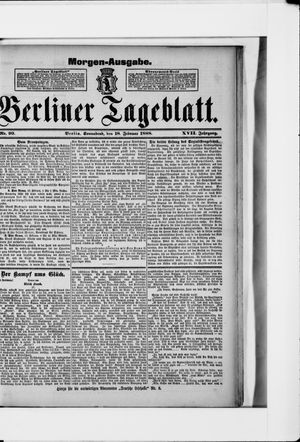 Berliner Tageblatt und Handels-Zeitung vom 18.02.1888