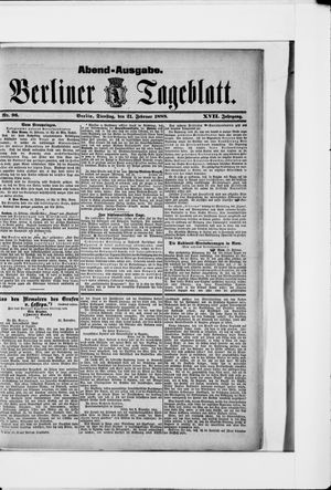 Berliner Tageblatt und Handels-Zeitung on Feb 21, 1888