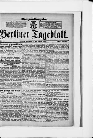 Berliner Tageblatt und Handels-Zeitung vom 22.02.1888