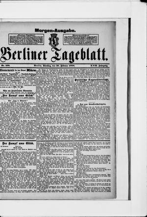 Berliner Tageblatt und Handels-Zeitung vom 28.02.1888