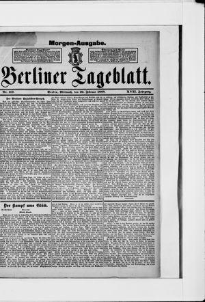 Berliner Tageblatt und Handels-Zeitung vom 29.02.1888