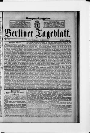 Berliner Tageblatt und Handels-Zeitung vom 15.05.1888
