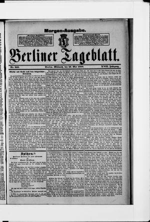 Berliner Tageblatt und Handels-Zeitung vom 16.05.1888