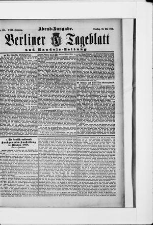 Berliner Tageblatt und Handels-Zeitung vom 22.05.1888