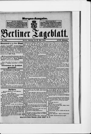 Berliner Tageblatt und Handels-Zeitung vom 27.05.1888